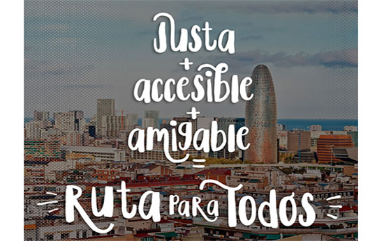 Ruta para todos: justa + accesible + amigable. Entra y participa www.rutaparatodos.com